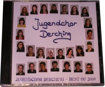 Jugendchor Derching - Best of 2008 - Audio Chor-CD